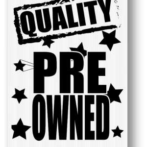 quality pre owned sign